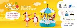 Вы сластены? Тогда вам на Фестиваль Сладких Традиций «Mai Dulce» №2.!