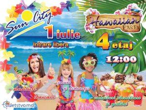 """1 июля -Гавайская вечеринка в ТЦ """"Sun City""""! (RO/RU)"""